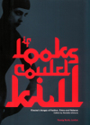 Iflookscouldkill_catalogue_cover