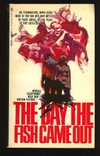 Thedaythefishcameout_poster_3